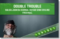 HALVA JOOKSU KORRAL OOTAB SIND VEEL ÜKS ERILINE FREEROLL Satelliit turniirid Satelliit turniirid double trouble eriline pokker unibet 1 200x131