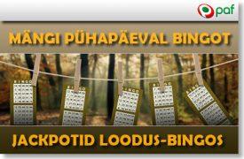 PAF PÜHAPÄEVASED BINGO JACKPOTID paf kasiino Paf Kasiino paf jackpot bingo boonused 1 275x180