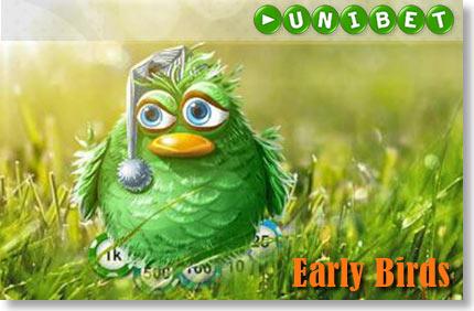 EARLY BIRDS - SUURENDA CHALLENGE PUNKTE 10% VÕRRA FREEROLLID FREEROLLID early birds unibet pokker boonused 1