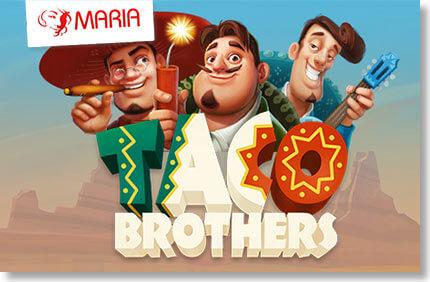 taco-brothers-maria-kasiino-boonused-1 MARIA KASIINO TUTVUSTAB UUT SLOTIMÄNGU TACO BROTHERS MARIA KASIINO TUTVUSTAB UUT SLOTIMÄNGU TACO BROTHERS taco brothers maria kasiino boonused 1