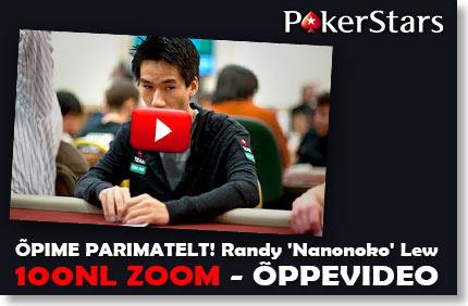 pokerstars nl100 zoom Õppevideod; Õpime parimatelt! (ing.k) POKERSTARS NL100 ZOOM ÕPPEVIDEOD; ÕPIME PARIMATELT! (ing.k) 100nl zoom oppevideo nanonoko pokerstars 1 Pokkeri videod Pokkeri videod 100nl zoom oppevideo nanonoko pokerstars 1