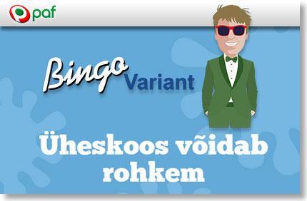 bingo variant paf-boonused-1 bingo variant BINGO VARIANT, KUS ÜHESKOOS VÕIDAB ROHKEM bingo variant paf boonused 1