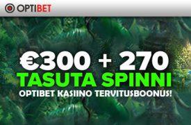 OPTIBET KASIINO TERVITUSBOONUS €300 + 270 TASUTA SPINNI! optibet kasiino Optibet Kasiino optibet kasiino tervitusboonus 300 tasuta spinnid 1 275x180