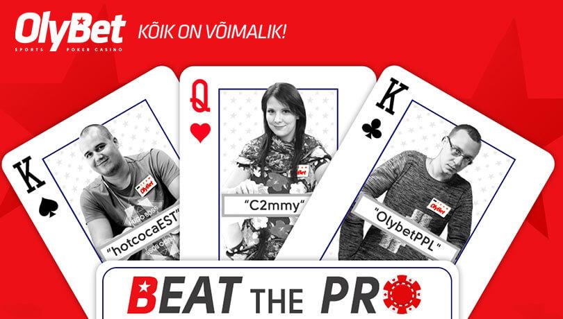 Beat the Pro Olybet pokkeriturniir beat the pro SELLEL KOLMAPÄEVAL TOIMUB OLYBET'i POKKERITOAS BEAT THE PRO POKKERITURNIIR, vt.lisaks freeroll ja satelliitturniir beat the pro pokker olybet boonused 1